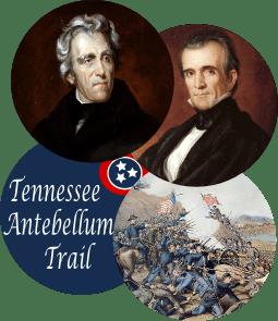 Tennessee Antebellum Trail History